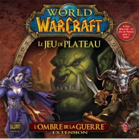 World of Warcraft - Le jeu de plateau - L'Ombre de la Guerre - Extension