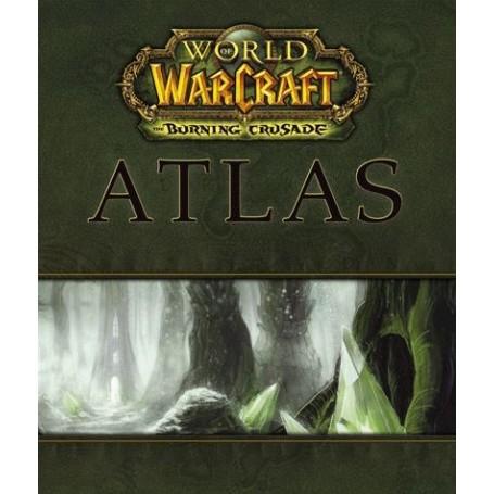 Guide Atlas World of Warcraft - The Burning Crusade - FR