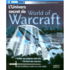 L'univers Secret de World of Warcraft