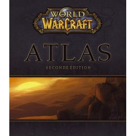 Guide Atlas World of Warcraft - FR - Seconde Édition