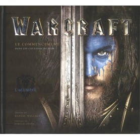 Tout l'art du film World of Warcraft - Le Commencement
