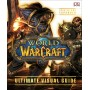 World of Warcraft - Ultimate Visual Guide