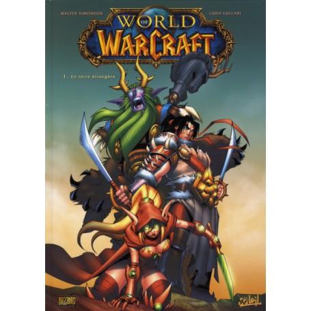 World of Warcraft Tome 1 - En Terre Étrangère