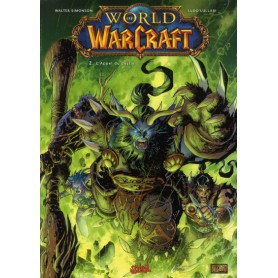 World of Warcraft Tome 2 - L'Appel du Destin