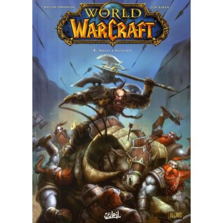 World of Warcraft Tome 4 - Retour À Hurlevent