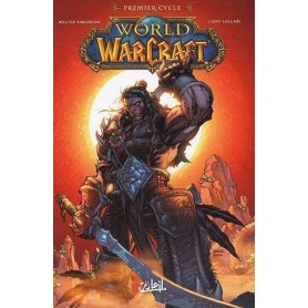 World of Warcraft - Premier Cycle - Tome 1 à 3