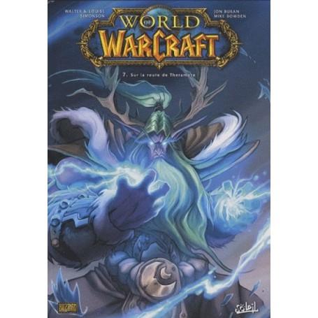 World of Warcraft Tome 7 - Sur la Route de Theramore