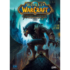 World of Warcraft Tome 13 - La Malédiction des Worgens Tome 1