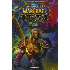 World of Warcraft - Bloodsworn - Tome 2