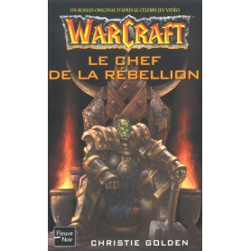 Warcraft Tome 2 - Le Chef de la Rébellion