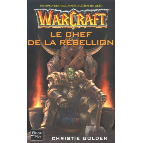 Warcraft Tome 2 - Le Chef de la Rébellion