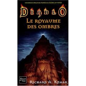 Diablo - Tome 3 - Le Royaume des Ombres