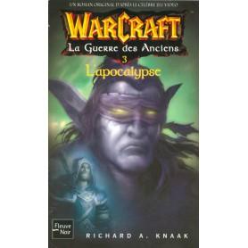 Warcraft Tome 6 - La Guerre des Anciens 3 - L'Apocalypse