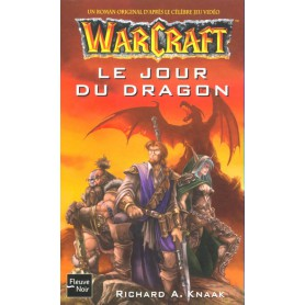 Warcraft Tome 1 - Le Jour du Dragon