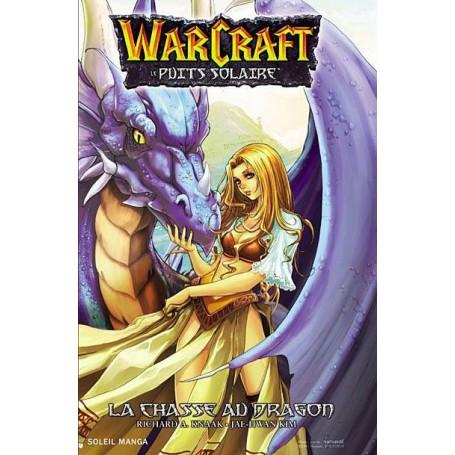Warcraft le Puits Solaire Tome 1 - La Chasse au Dragon