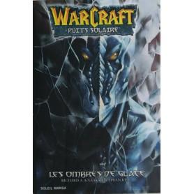 Warcraft le Puits Solaire Tome 2 - Les Ombres de Glace