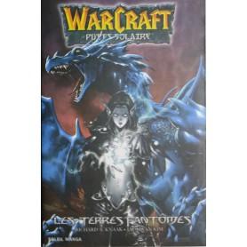 Warcraft le Puits Solaire Tome 3 - Les Terres Fantômes