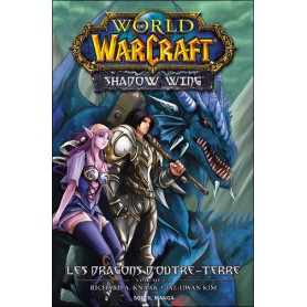 World of Warcraft Shadow Wing Tome 1 - Les Dragons d'Outre-Terre