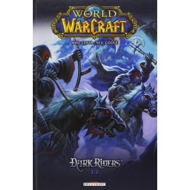World of Warcraft - Dark Riders - Tome 2