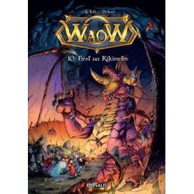 WaoW Tome 10 - First au Kikimètre